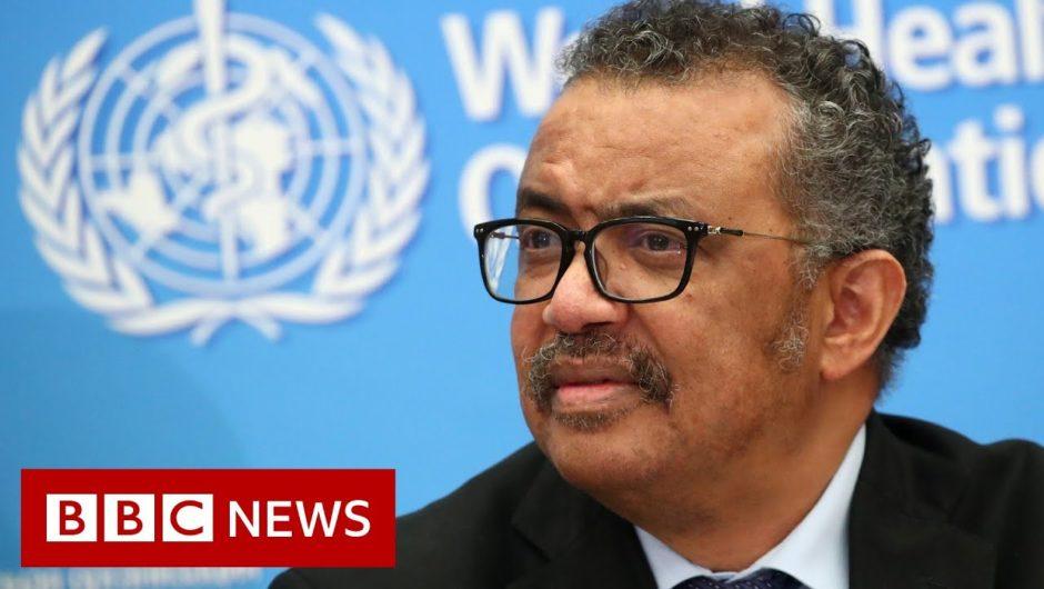 Coronavirus: WHO chief urges end to 'politicisation' of virus  – BBC News