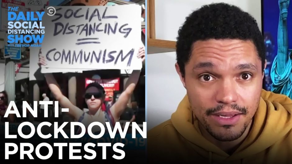 Crowds Protest Coronavirus Lockdown | The Daily Social Distancing Show