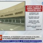 GMA NEWS COVID-19 Bulletin: Passenger, commercial flights to and from PHL temporarily suspended