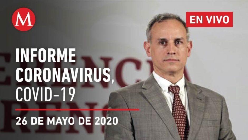 Informe diario por coronavirus en México, 26 de mayo de 2020