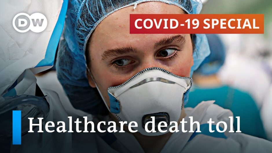 How many healthcare workers have died due to coronavirus?   COVID-19 Special