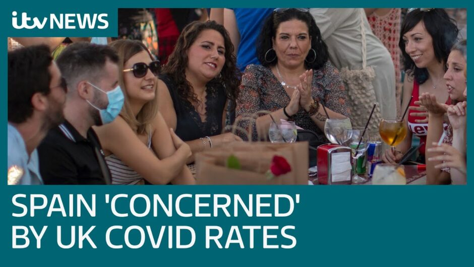 Some Spaniards 'slightly concerned' by UK Covid-19 rates as tourists return   ITV News