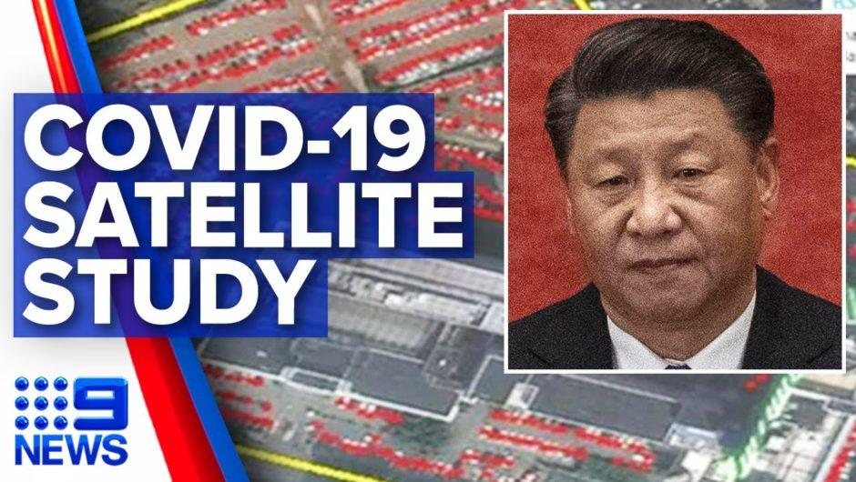 Coronavirus: China rejects satellite images suggesting new COVID-19 theory | 9 News Australia