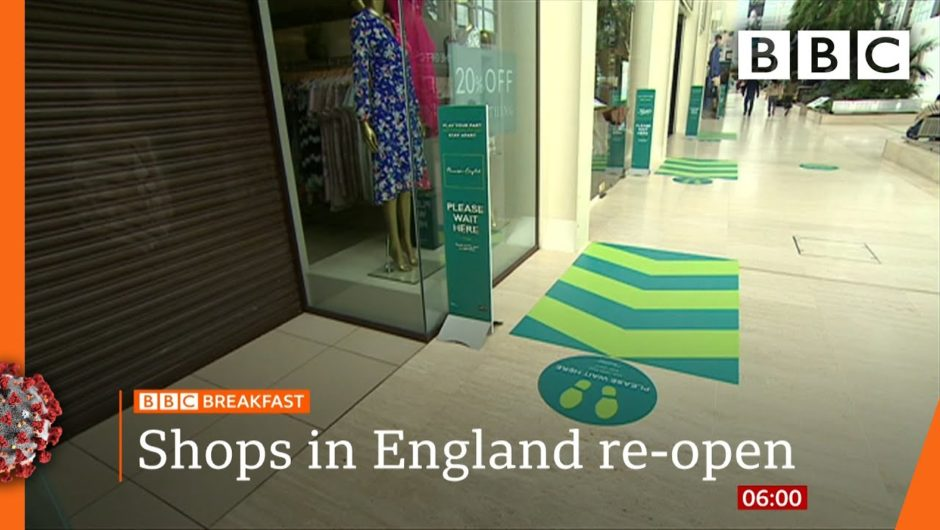 Shops reopen as virus lockdown eases in England – Covid-19: Top stories this morning – BBC