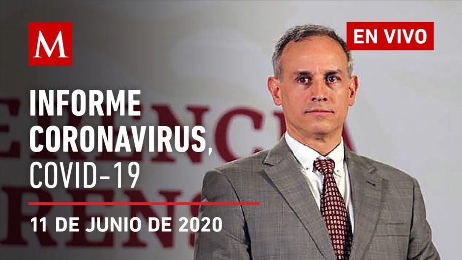 Informe diario por coronavirus en México, 11 de junio de 2020