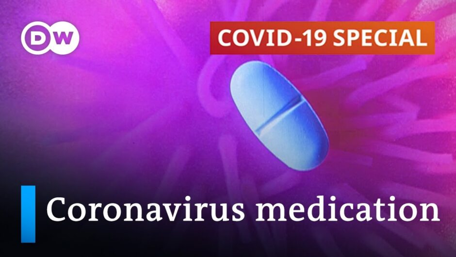 Coronavirus medication: What works, what doesn't | COVID-19 Special