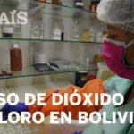DIOXIDO DE CLORO| uso en Bolivia para tratar la COVID-19