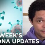 This Week's Coronavirus Updates | The Daily Social Distancing Show