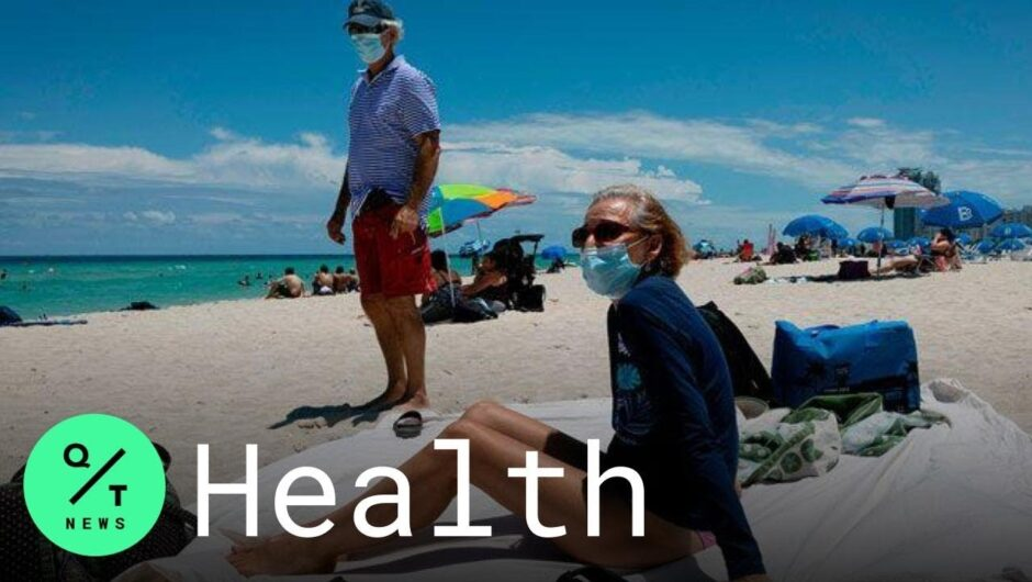 Coronavirus Updates: Florida Virus 'Out of Control;' Los Angeles Is on the Brink