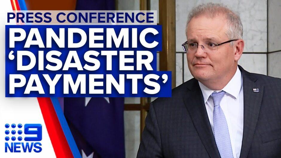 Coronavirus: Prime Minister announces pandemic leave disaster payments   9 News Australia