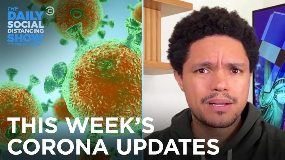 This Week's Coronavirus Updates – Week of 9/7/2020 | The Daily Social Distancing Show