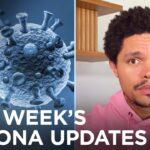 This Week's Coronavirus Updates – Week of 9/14/2020   The Daily Show