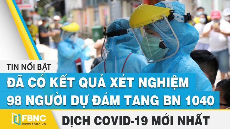 Tin tức Covid-19 mới nhất   Dịch virus Corona Việt Nam hôm nay trưa ngày 2 tháng 9   FBNC