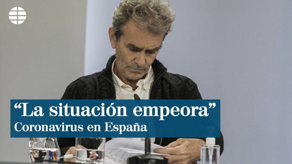 "Coronavirus España hoy: ""La situación empeora"""