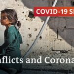 How coronavirus increases conflicts in fragile states   COVID-19 Special