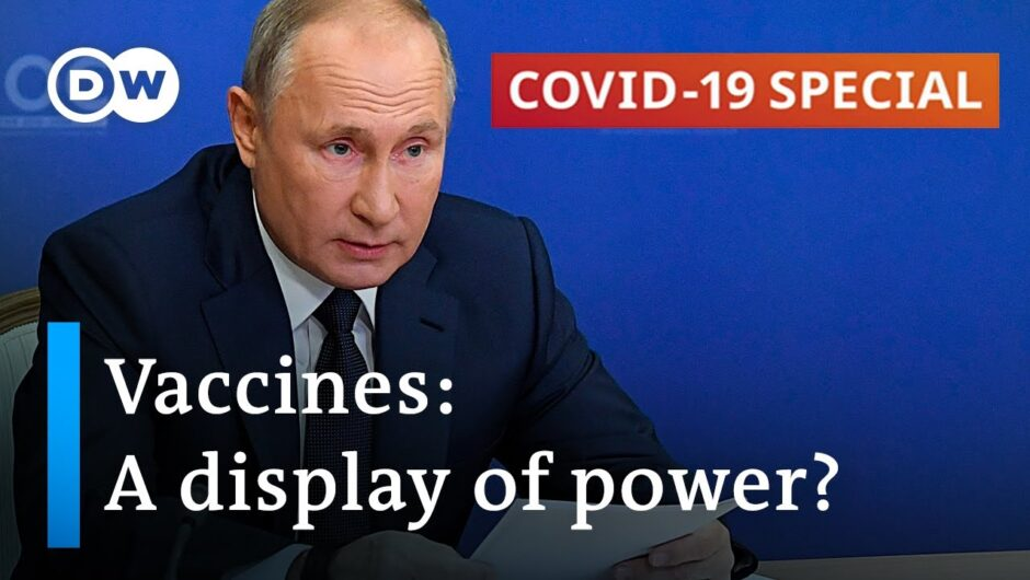 Coronavirus vaccine race: A matter of political prestige | COVID-19 Special