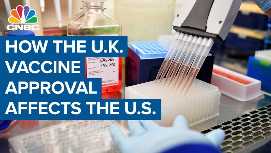 What U.K. approval of Pfizer's Covid-19 vaccine could mean for the U.S.