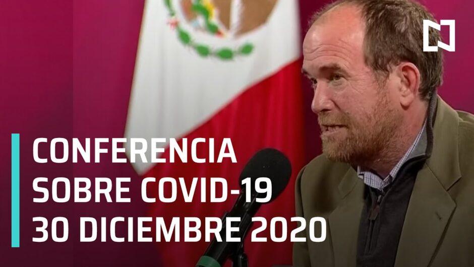 Conferencia Covid-19 en México – 30 diciembre 2020