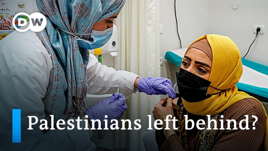 Are Palestinians left out of Israel's vaccination drive?   DW News