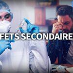 💉 Quels sont les effets secondaires des vaccins contre le Covid-19 ?