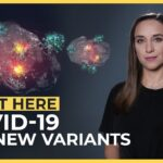 COVID-19: The New Variants   Start Here
