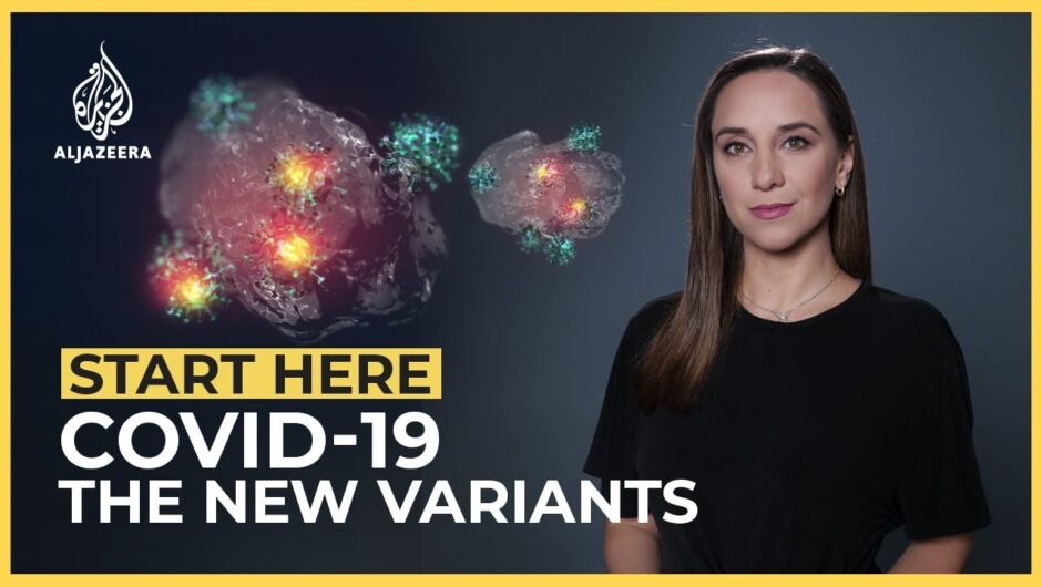 COVID-19: The New Variants | Start Here