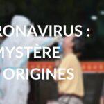 Envoyé spécial. Coronavirus : le mystère des origines – Jeudi 11 mars 2021 (France 2)