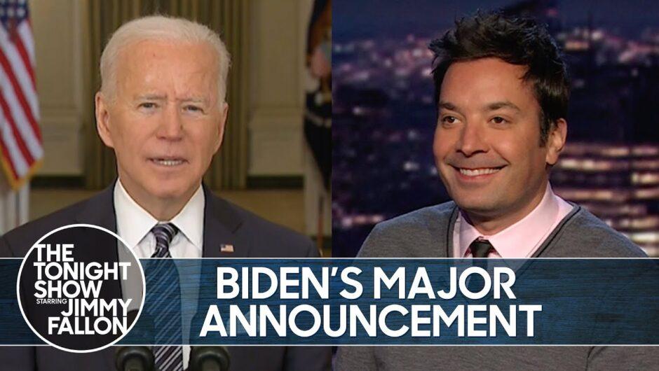 Biden's Major COVID-19 Vaccine Announcement | The Tonight Show Starring Jimmy Fallon