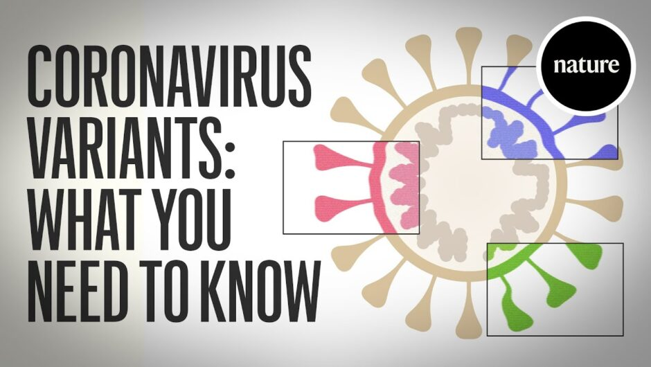 Coronavirus variants: What you need to know