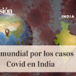 ¿Es la variante india del Covid-19 más peligrosa?