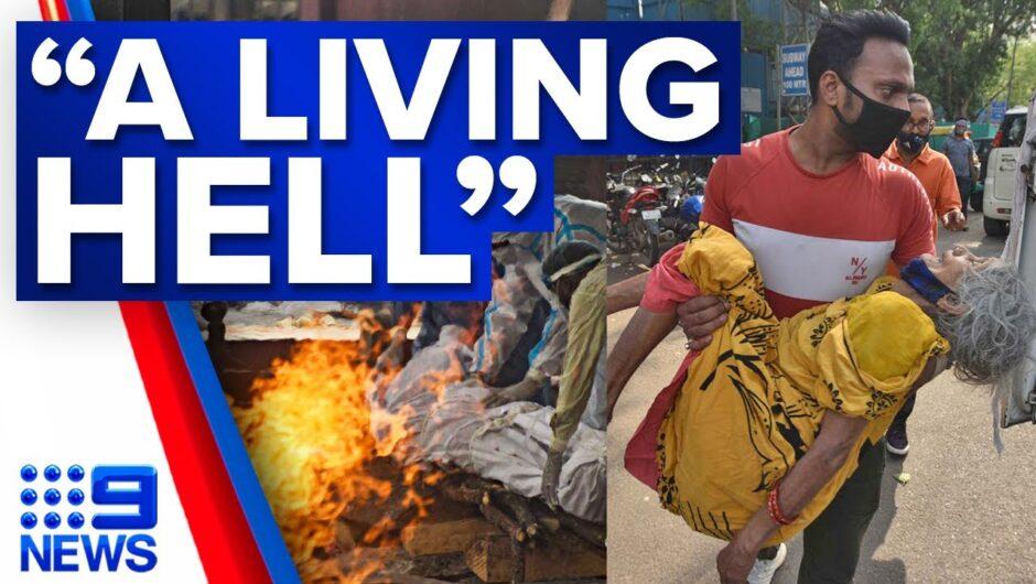 'Terrifying' scenes in India as COVID-19 death toll climbs | Coronavirus | 9 News Australia