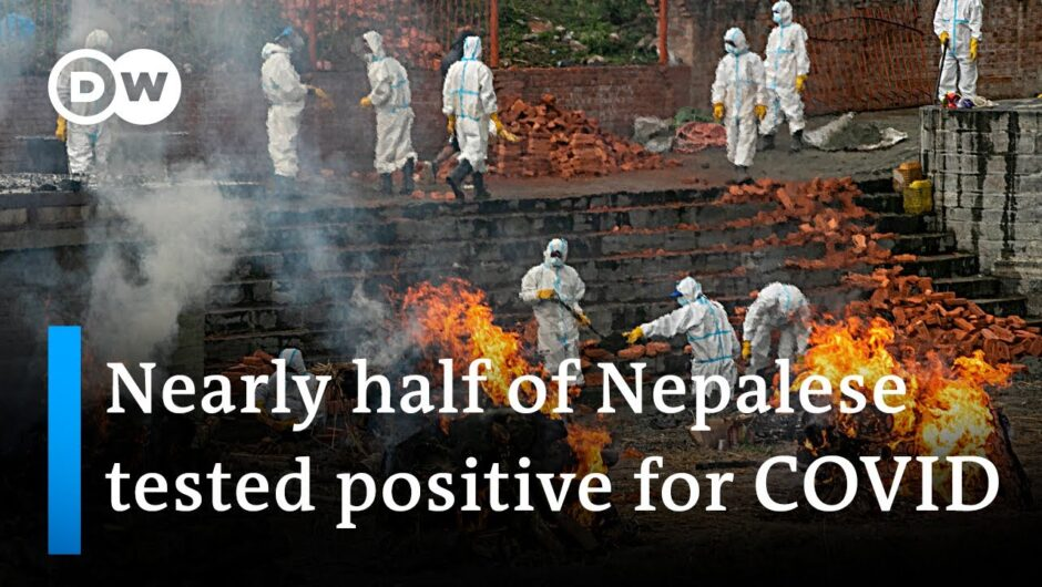 Nepal sees explosion in COVID-19 cases | DW News