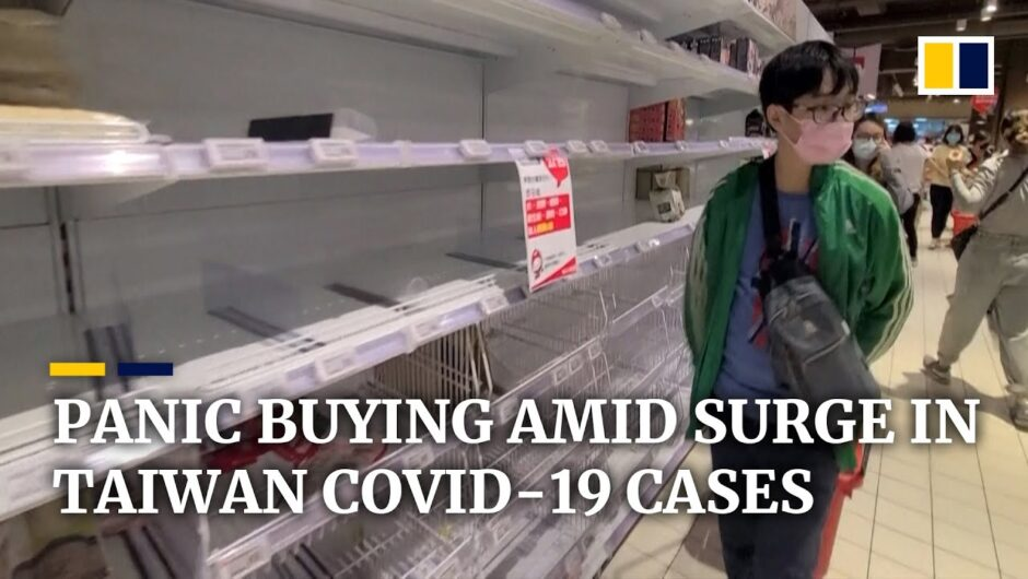 Panic buying in Taiwan as new Covid-19 rules imposed amid spike in coronavirus infections