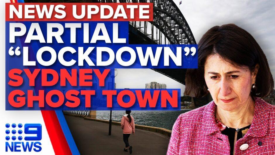 Four Sydney LGA's in lockdown, Sydney city a ghost town   Coronavirus   9 News Australia