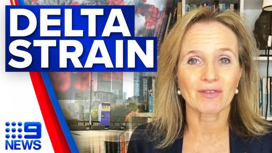 Delta COVID-19 strain puzzling authorities | Coronavirus | 9 News Australia