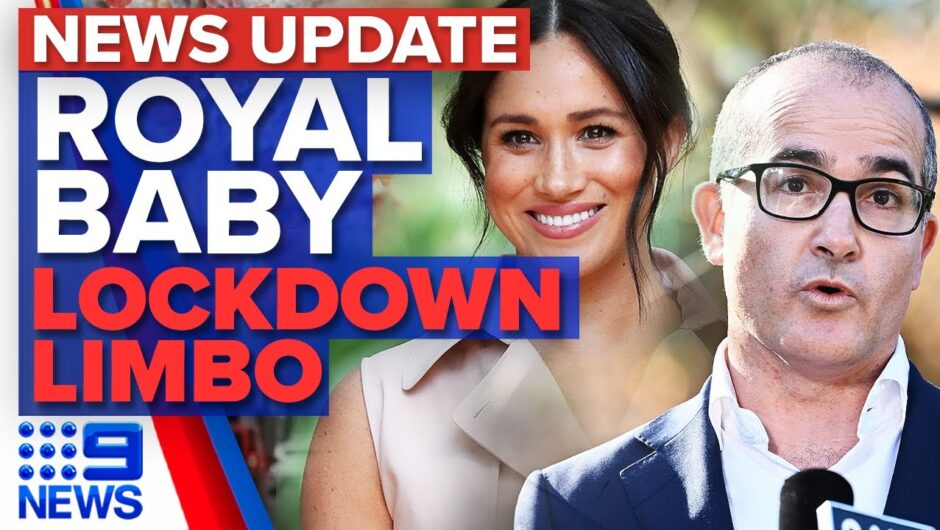 Victoria COVID-19 update, Harry and Meghan reveal baby daughter | 9 News Australia