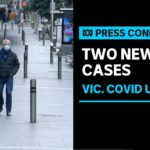 IN FULL: Vic authorities give an update after two local cases of COVID-19 are recorded | ABC News