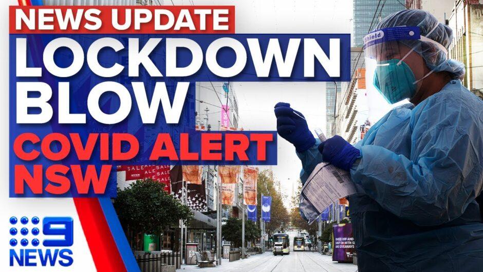 Lockdown extension looming in Victoria, health alert issued for NSW | Coronavirus | 9 News Australia