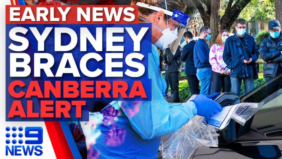Sydney COVID-19 cluster, Canberra exposure sites | Coronavirus | 9 News Australia