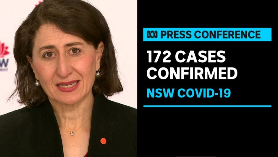 IN FULL: NSW records 172 new cases of COVID-19 | ABC News