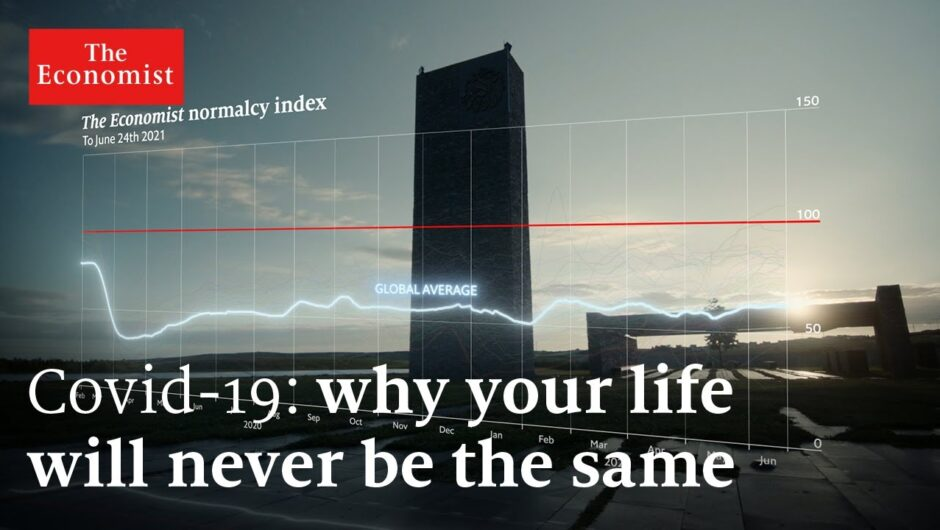 Covid-19: why your life will never be the same again   The Economist