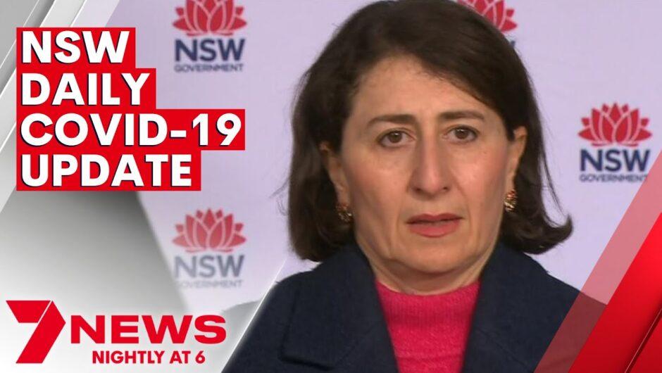 NSW Coronavirus Update – Sunday 11th July 2021   7NEWS