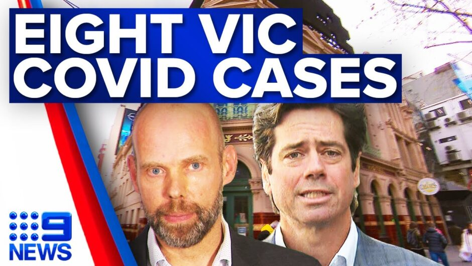 Melbourne records eight new COVID-19 cases, exposure sites listed | Coronavirus | 9 News Australia